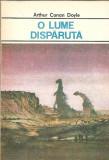 O lume disparuta - Arthur Conan Doyle (format mai mare)
