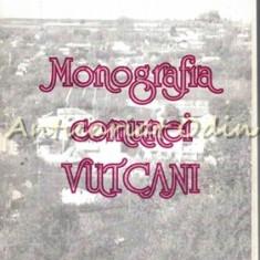 Monografia Comunei Vutcani - Prof. Ion Diaconu
