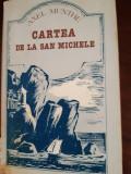 Cartea de la San Michele  Axel Munthe1990