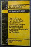 Neagu Cosma - Dictatul de la Viena (30 august 1940)