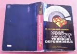 Calculul Constructiilor Amplasate Pe Terenuri Deformabile - Aurel A. Beles, Alta editura, 1977