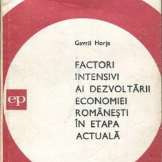 Factori intensivi ai dezvoltarii economiei romanesti in etapa actuala