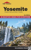 Top Trails Yosemite: 50 Must-Do Hikes for Everyone