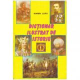 Dictionar ilustrat de istorie - Editie revizuita si adaugita