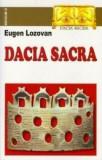 Dacia Sacra  -  Eugen Lozovan