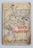 SCHITE PARLAMENTARE de HENRI STAHL ,EDITIE INTERBELICA