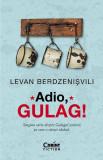 Adio, Gulag!
