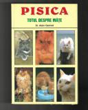 Dr. Alain Ganivet - Pisica. Totul despre mate, ed. Lucman, 2000