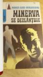RWX 54 - MINERVA SE DEZLANTUIE - RODICA OJOG BRASOVEANU - EDITIA 1974