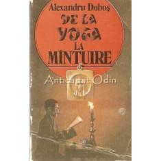 De La Yoga La Mintuire - Alexandru Dobos