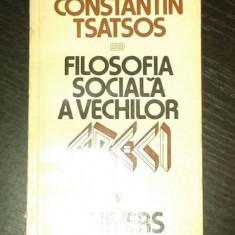 Filosofia sociala a vechilor – Constantin Tsatsos