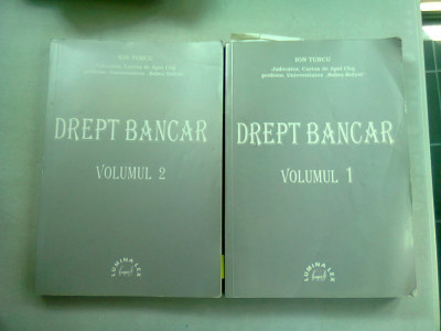 DREPT BANCAR - ION TURCU VOL.1+2 foto