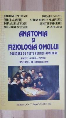 Anatomia si fiziologia omului Culegere de teste pentru admitere 2009- Gheorghe Petrescu, Mircea Zamfir foto