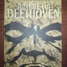 Iubirile lui Beethoven- Romain Rolland