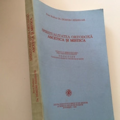 PR. PROF. DUMITRU STANILOAE, ASCETICA SI MISTICA BISERICII ORTODOXE