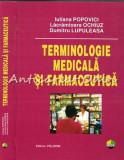 Cumpara ieftin Terminologie Medicala Si Farmaceutica - Iuliana Popovici