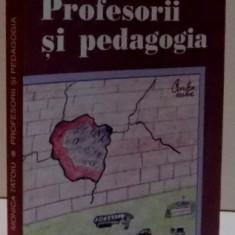 PROFESORII SI PEDAGOGIA , 2005