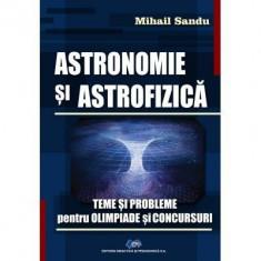ASTRONOMIE SI ASTROFIZICA-Teme si probleme pentru olimpiade si concursuri
