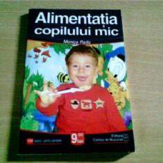 ALIMENTATIA COPILULUI MIC - MONICA RADU