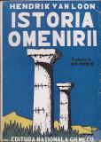 HENDRIK VAN LOON - ISTORIA OMENIRII ( 1943 )