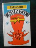 VALENTIN RADULESCU - IZBANDA MINTII