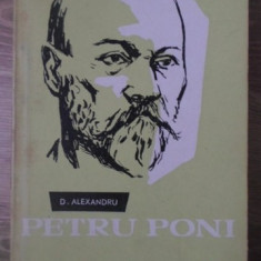 PETRU PONI - D. ALEXANDRU