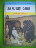 HOPCT  SA NU UITI DARIE /ZAHARIA STANCU -EDIT ION CREANGA 1985  -207  PAGINI