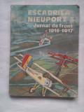 (C427) ESCADRILA NIEUPORT 3 - JURNAL DE FRONT 1916-1917