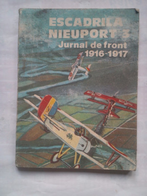 (C427) ESCADRILA NIEUPORT 3 - JURNAL DE FRONT 1916-1917 foto