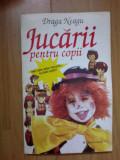 d7  Jucarii pentru copii - Draga Neagu