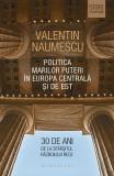Politica Marilor Puteri în Europa Centrală și de Est. 30 de ani de la sfârşitul Războiului Rece