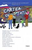 Cartea cu tati | Robert Balan, Igor Mocanu, Vasile Ernu, Radu Pavel Gheo