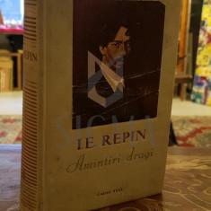 Amintiri dragi - I. E. Repin