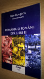 Romania si romanii din jurul ei - vol. 1 - Dan Dungaciu (coord. ), (ISPRI, 2006)