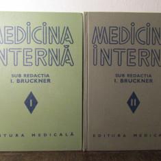 MEDICINA INTERNA SUB REDACTIA LUI I.BRUCKNER 2 VOL.