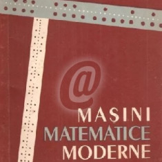 Masini matematice moderne
