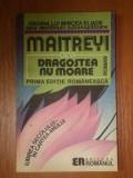 DRAGOSTEA NU MOARE - MAITREYI DEVI 1992