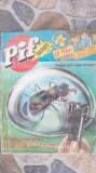 PIF GADGET NR.526 CU SURPRIZA SIGILAT -RARITATE
