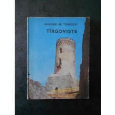 GHEORGHE TOMOZEI - TARGOVISTE