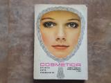 Cosmetica Stiinta - Arta - Frumusete - Ludmila Cosmovici,  1980