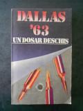 STELIAN TURLEA - DALLAS. 22 NOIEMBRIE 1963. UN DOSAR DESCHIS