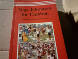 YOGA EDUCATION FOR CHILDREN - SWAMI SATYANANDA SARASWATI, BIHAR SCHOOL OF YOGA