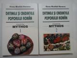 DATINELE SI CREDINTELE POPORULUI ROMAN - Elena Niculita Voronca - 2 volume