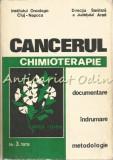 Chimioterapia Cancerului - Camelia Banu, T. Berariu, Flora Bornuz, I. Chiricuta