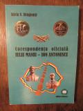 Corespondența oficială Iuliu Maniu-Ion Antonescu - Silviu N. Dragomir