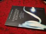 Universul elegant. Editura Humanitas, 2011 - Brian Greene RF