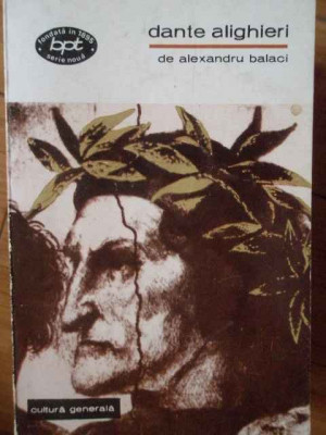Dante Alighieri - Alexandru Balaci ,304267 foto