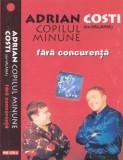Caseta audio: Adrian Minune si Costi Ionita - Fara concurenta ( 2000, originala), Casete audio