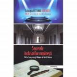 Istorii secrete volumul XV. Secretele inchisorilor romanesti