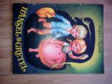 Fratii Grimm Hansel si Gretel